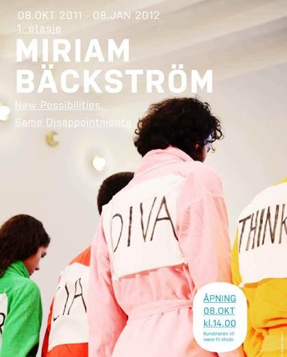 1 Miriam Bäckström NEW POSSIBILITIES, SAME DISAPPOINTMENTS